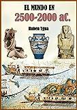 EL MUNDO EN 2500-2000 aC.