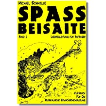 SPASS BEISAITE, Band 1: Liedbegleitung für Anfänger