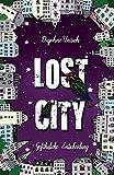 Lost City 2.0: Gefaehrliche Entscheidung