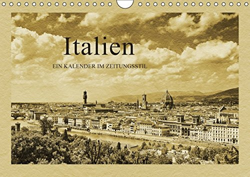 Italien (Wandkalender 2019 DIN A4 quer): Ein Kalender im Zeitungsstil (Monatskalender, 14 Seiten ) (CALVENDO Orte)