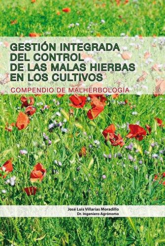 gestion-integrada-del-control-de-las-malas-hierbas-en-los-cultivos-compendio-de-malherbologia