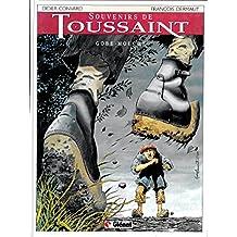 Souvenirs de Toussaint, tome 1 : Gobe-Mouche