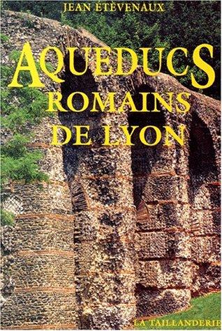 Aqueducs romains de Lyon...
