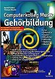 Produkt-Bild: Computerkolleg Musik Gehörbildung. CD-ROM: Das interaktive Lernprogramm für Anfänger und Fortgeschrittene. Kurse: Intervalle, Skalen, Rhythmen, Akkorde, Kadenzen, Melodien