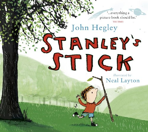 Stanley's Stick by John Hegley