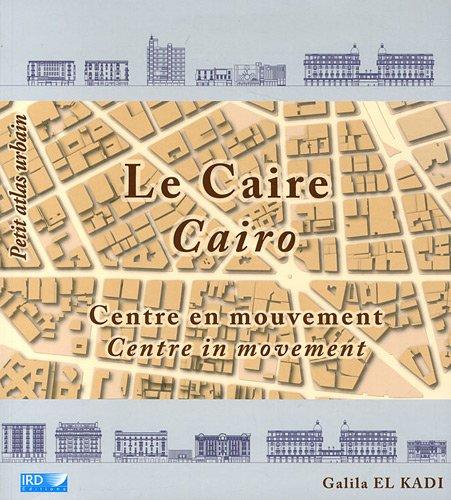 Le Caire centre en mouvement. Cairo. Centre in movement. par  Galila El Kadi