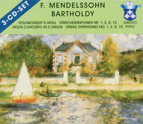 Mendelssohn,B.F.-Violinkonzert d-moll / Streichersinfonien Nr. 1, 2, 8, 10