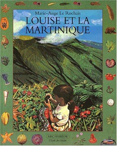 Louise et la Martinique par Marie-Ange Le rochais