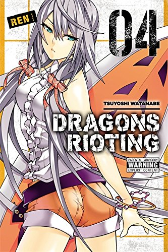 Dragons Rioting, Vol. 4 Cover Image