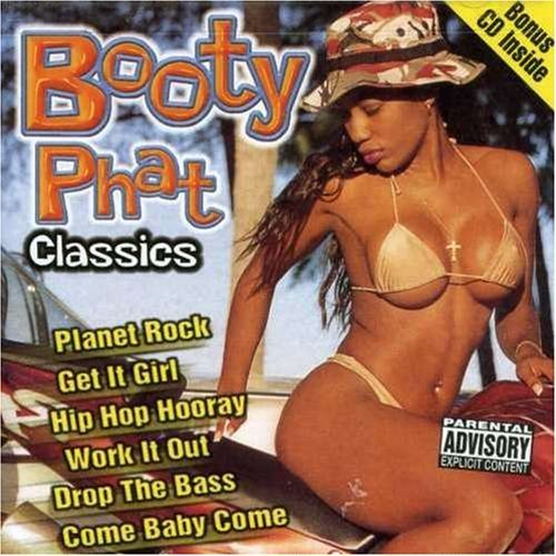 Booty Phat Classics by Booty Phat Classics -