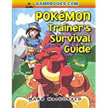 The Pokemon Trainer's Survival Guide: Includes Blue, Red and Yellow Versions (Pokémon)