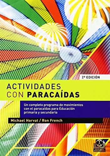 ACTIVIDADES CON PARACAÍDAS (Educación Física / Pedagogía / Juegos) por Ron French