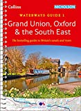 Grand Union, Oxford & the South East No. 1: covers the canals and waterways between L...