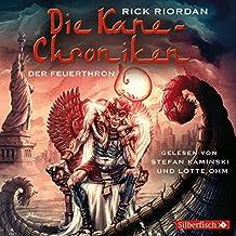 Die Kane-Chroniken, Der Feuerthron: 6 CDs