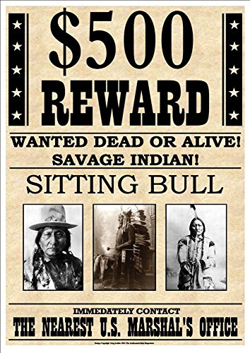 500-reward-wanted-dead-or-alive-savage-indian-sitting-bull-fantastic-a4-glossy-art-print-exclusive-t