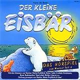 Der kleine Eisbaer - Das Hoerspiel zum Musical Teil 2