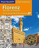 POLYGLOTT Reiseführer Florenz zu Fuß entdecken: Auf 30 Touren die Stadt erkunden (POLYGLOTT zu Fuß entdecken) - Stefan Maiwald
