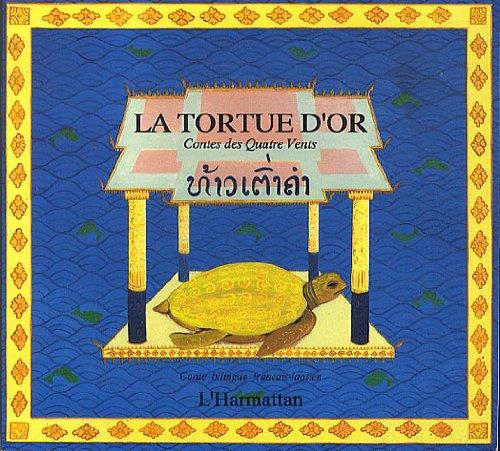 La tortue d'or: Conte bilingue français-laotien
