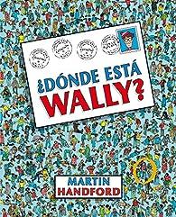 ¿Dónde está Wally? par Martin Handford
