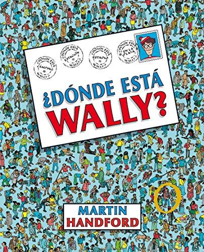 ¿Dónde está Wally? (Colección ¿Dónde está Wally?) (En busca de...) por Martin Handford