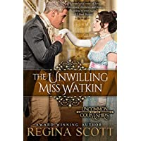 The Unwilling Miss Watkin (Uncommon Courtships Book 4) (English Edition)