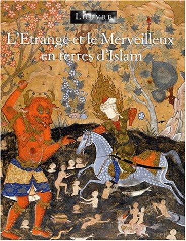 L'etrange et le merveilleux en terres d'Islam por Marthe Bernus-Taylor