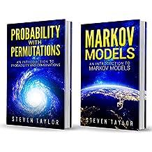 Probability: 2 Manuscripts – Probability with Permutations and Markov Models (English Edition)