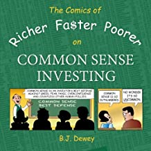 The Comics of Richer Faster Poorer on Common Sense Investing: A Comic About Folks Who Try to Get Richer Faster and End Up Poorer