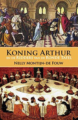 Ronde Tafel Koning Arthur.Koning Arthur En De Ridders Van De Ronde Tafel Geillustreerd