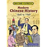 Modern Chinese History 1840 to 1949 (English Edition)