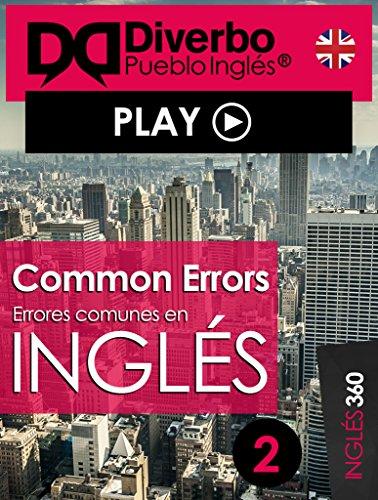 Common errors, errores comunes al aprender inglés: Errores comunes todos comentemos al aprender inglés