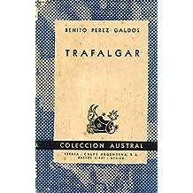 TRAFALGAR, Episodios Nacionales (Coleccion Austral, 1070)