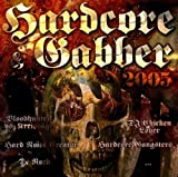 Hardcore & Gabber 2005 by Bloodhunters