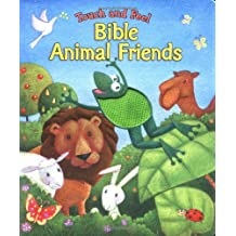 Touch and Feel Bible Animal Friends (Touch and Feel Touch and Feel)