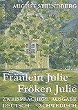 Fr?ulein Julie /Fr?ken Julie: Zweisprachige Ausgabe: Schwedisch /Deutsch