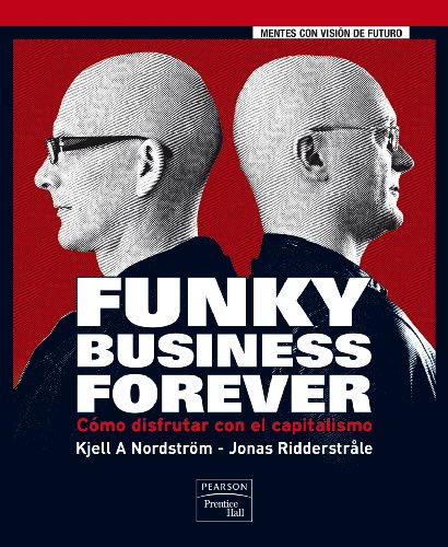 funky-business-forever-como-disfrutar-con-el-capitalismo-ft-ph