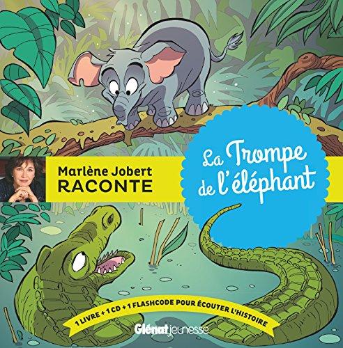 La Trompe de l'éléphant par Marlène Jobert