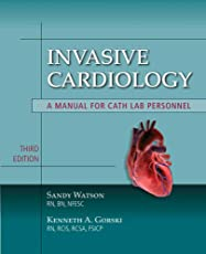 Invasive Cardiology: A Manual For Cath Lab Personnel (Learning Cardiology)