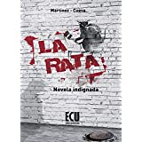 La Rata. Novela Indignada (ECU)
