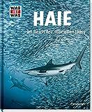 Haie. Im Reich der schnellen Jäger (WAS IST WAS Sachbuch, Band 95)