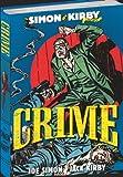 Simon and Kirby Library: Crime