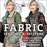 Fabric Textiles & patterns: Stoff: Gewebe und Muster (Agile Rabbit Editions)
