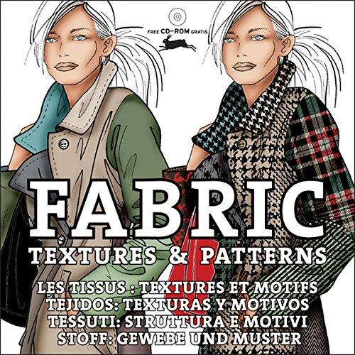 Fabric textures & patterns : Les tissus : textures et motifs (1Cédérom) par Elisabetta Drudi