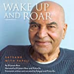 Wake Up and Roar: Satsang with Papaji
