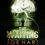 The Waiting: A Supernatural Thriller