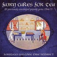 Fairy Cakes for Tea Vol.2: Fairytales Can Come True