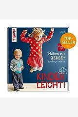 Nähen mit JERSEY - kinderleicht!: für Babys und Kids von 0 bis 8 Jahren Gebundene Ausgabe