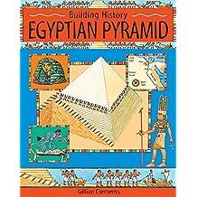 Egyptian Pyramid (Building History)
