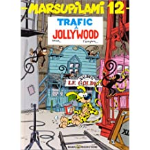 Le Marsupilami, tome 12 : Trafic à Jollywood