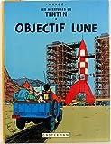 Les Aventures de Tintin - 16 - Objectif Lune
